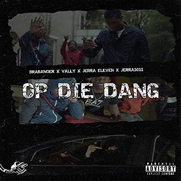 Op Die Dang (feat. Brabander, Vally & Jerra5011)