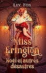 Miss Erington, Noël et autres désastres par Fox