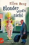 Blonder wird's nicht: (K)ein Friseur-Roman (atb 3190) (German Edition)