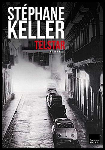 Telstar (French Edition)