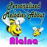 Man In The Moon Lullaby for Alaina (Ahlayna, Alainna, Alayna, Elaina, Elainna, Elena)