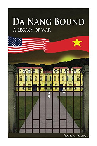 Da Nang Bound -- A Legacy of War (English Edition)