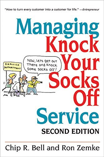 Managing Knock Your Socks Off Service: Revisions by Chip Bell and Dave Zielinski (English Edition)