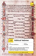 Teach Yourself Biblical Hebrew Complete Course (Book Only) (TY: Complete Courses)