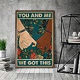 Eliuji Letrero de metal con texto en inglés 'You and Me We Got This para decoración de pared, retro, a la moda, chic, divertido para bar, cafetería, garaje, casa, patio al aire libre, 20,3 x 30,4 cm