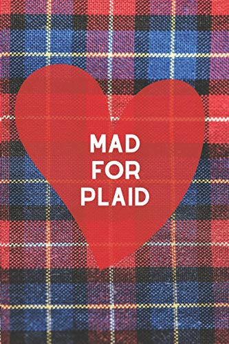 Mad for Plaid: Blank Lined Journal