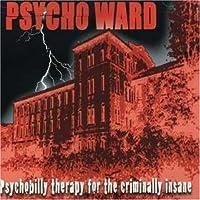 Psycho Ward by Psycho Ward (2005-05-17)