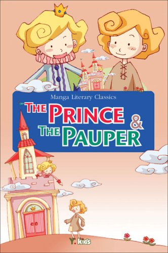 Manga Literary Classics: The Prince & the Pauper