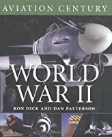 World War II (AVIATION CENTURY)