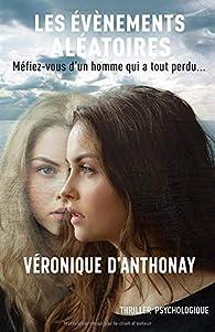 Les événements aléatoires par Véronique d' Anthonay