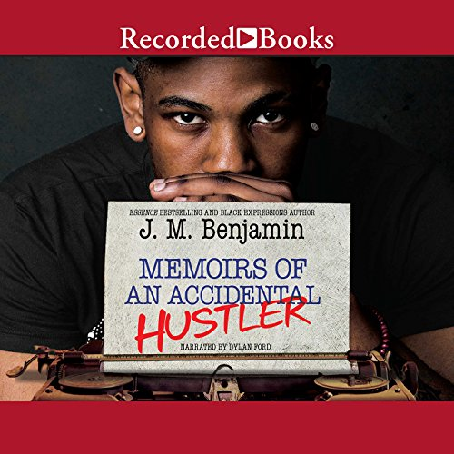 Memoirs of an Accidental Hustler audiobook cover art