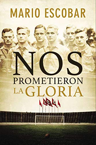 Nos Prometieron La Gloria