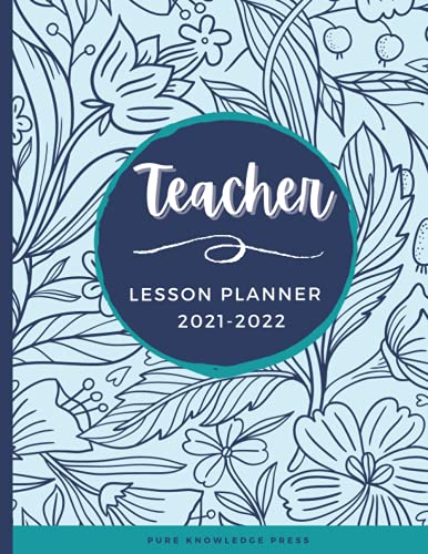 TEACHER LESSON PLANNER: 7 PERIOD MONTHLY & WEEKLY ACADEMIC PLANNER DATED AUGUST-JULY
