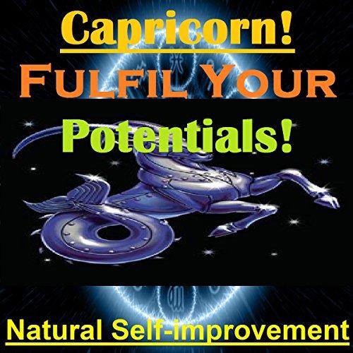 CAPRICORN True Potentials Fulfilment - Personal Development audiobook cover art