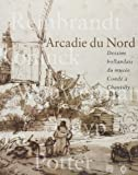 Arcadie du nord - Dessins hollandais du musée Condé à Chantilly