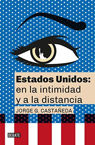 Estados Unidos: en la intimidad y a la distancia / United States: Up Close and At a Distance (Spanish Edition)
