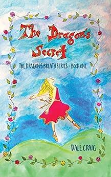 [Dale Craig]のThe Dragon's Secret (The Dragon's Breath Book 1) (English Edition)