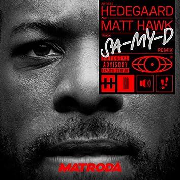 SA-MY-D (Matroda Remix)