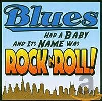 Blues Had a Baby