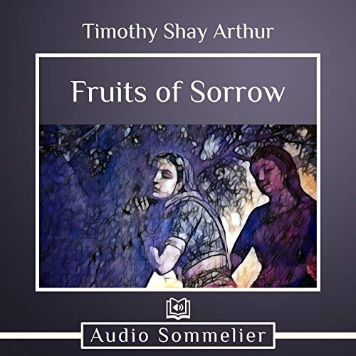 The Fruits of Sorrow audiobook cover art