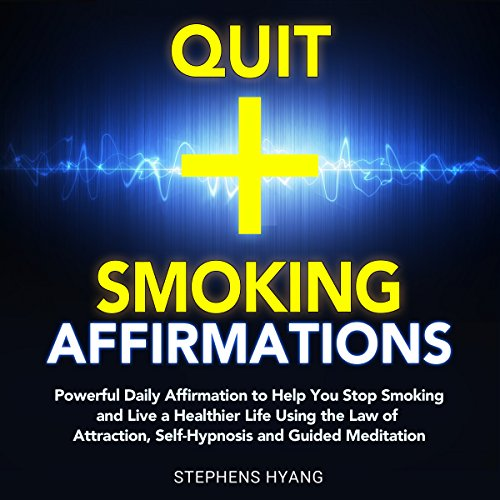 Quit Smoking Affirmations audiobook cover art