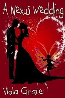 A Nexus Wedding (Nexus Chronicle Book 6)