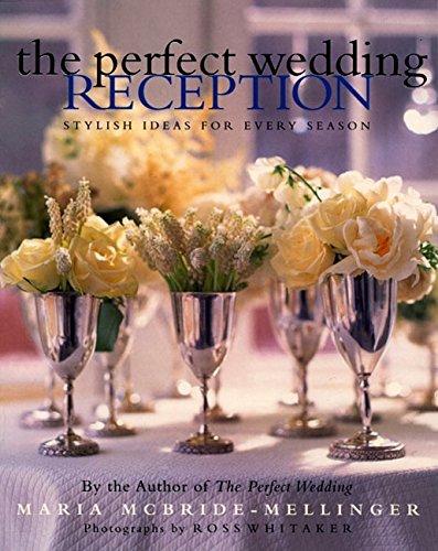 The Perfect Wedding Reception: Stylish Ideas For Every Season