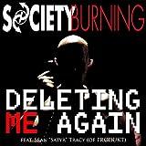 Deleting Me Again (feat. Sean Satyr Tracy)