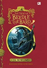 Kisah-Kisah Beedle Si Juru Cerita (The Tales of Beedle The Bard) (Indonesian Edition)