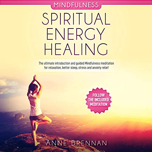 Spiritual Energy Healing - Mindfulness cover art