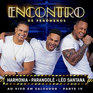 Encontro De Fenômenos (Ao Vivo / Pt. IV)