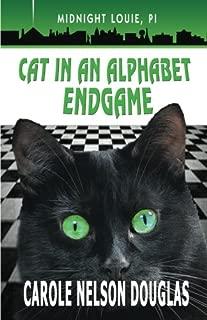 Cat in an Alphabet Endgame: A Midnight Louie Mystery (The Midnight Louie Mysteries) (Volume 28)