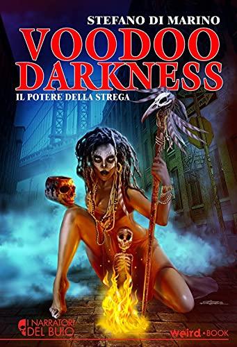 Voodoo Darkness. Il potere della strega