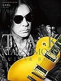 TAK MATSUMOTO GUITAR BOOK (松本孝弘ギター・ブック)