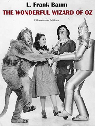 The Wonderful Wizard of Oz (E-Bookarama Classics) (English Edition)