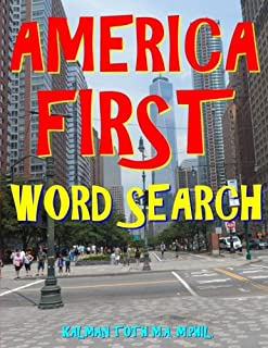 America First Word Search: 133 Entertaining Extra Large Print Themed Puzzles