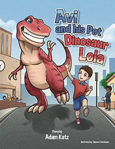 Compare Textbook Prices for Avi and His Pet Dinosaur Lola Avi and Lola  ISBN 9798694199025 by Katz, Adam