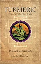 Turmeric: The Ayurvedic Spice of Life