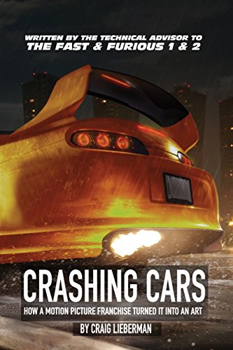 Crashing Cars: How a Motion Picture Franchise Turned It Into An Art