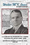 Walter McK Jones en las noticias: Cobertura periodística sobre Walter McK Jones (1908-1944)