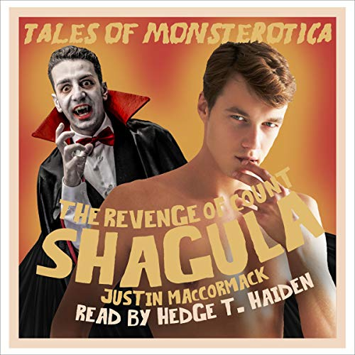 The Revenge of Count Shagula Audiobook By Justin MacCormack cover art