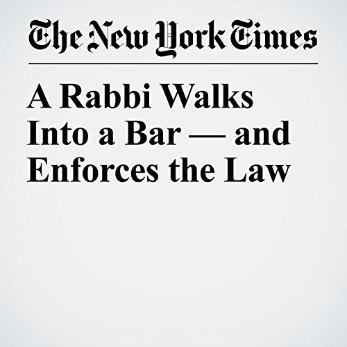 A Rabbi Walks Into a Bar — and Enforces the Law copertina