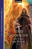 Terry Goodkind: Am Ende der Welten