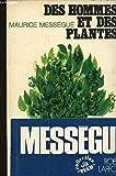Des hommes et des plantes.