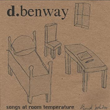 Songs At Room Temperature