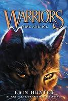 Warriors #2: Fire and Ice (Warriors: The Prophecies Begin, 2)