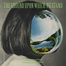 The Ground Upon Which We Stand