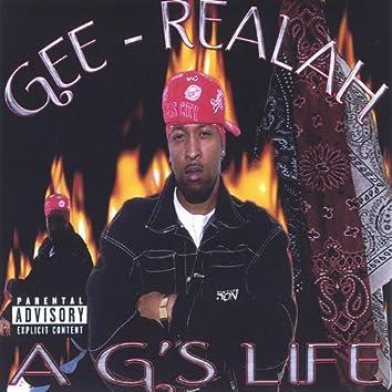 A G's Life