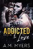 Addicted to Love: MC Romance (Bayou Devils MC Book 2)