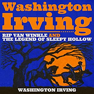Couverture de Washington Irving: Rip Van Winkle and The Legend of Sleepy Hollow